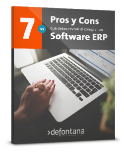 7 Pros y Cons que debes revisar al comprar un software ERP