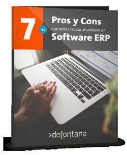 7 Pros y Cons que debes revisar al comprar un software ERP
