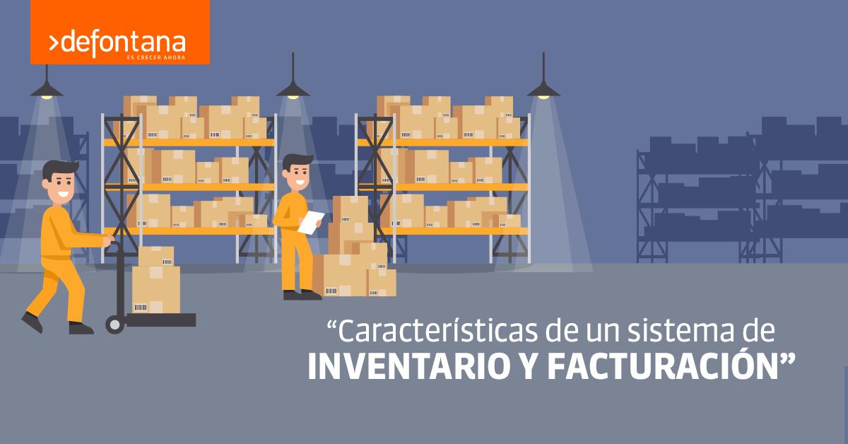 Características de un sistema de inventario y facturación