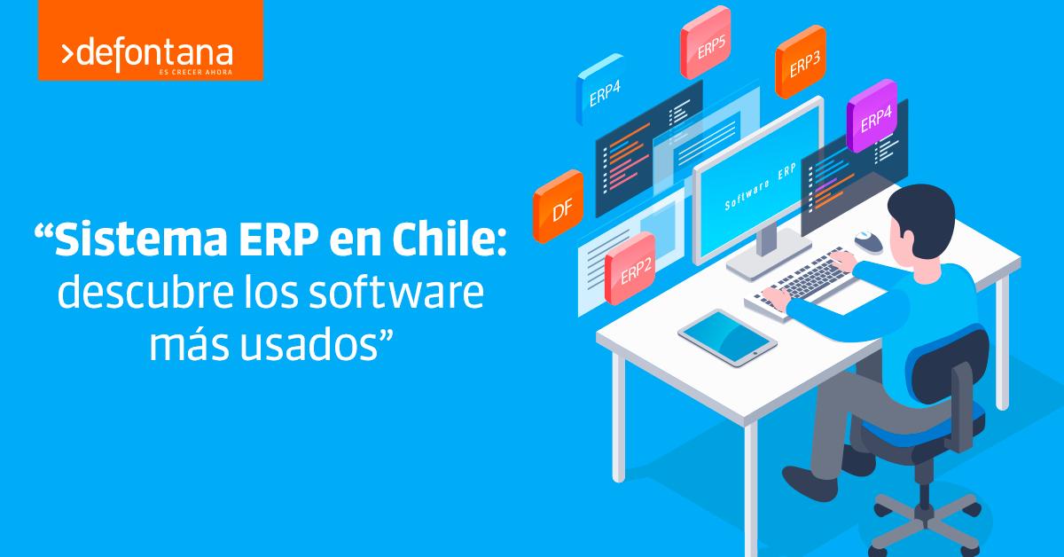 Sistema ERP en Chile: descubre los software más usados