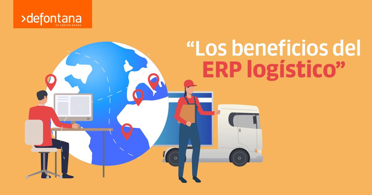Los beneficios de ERP logístico