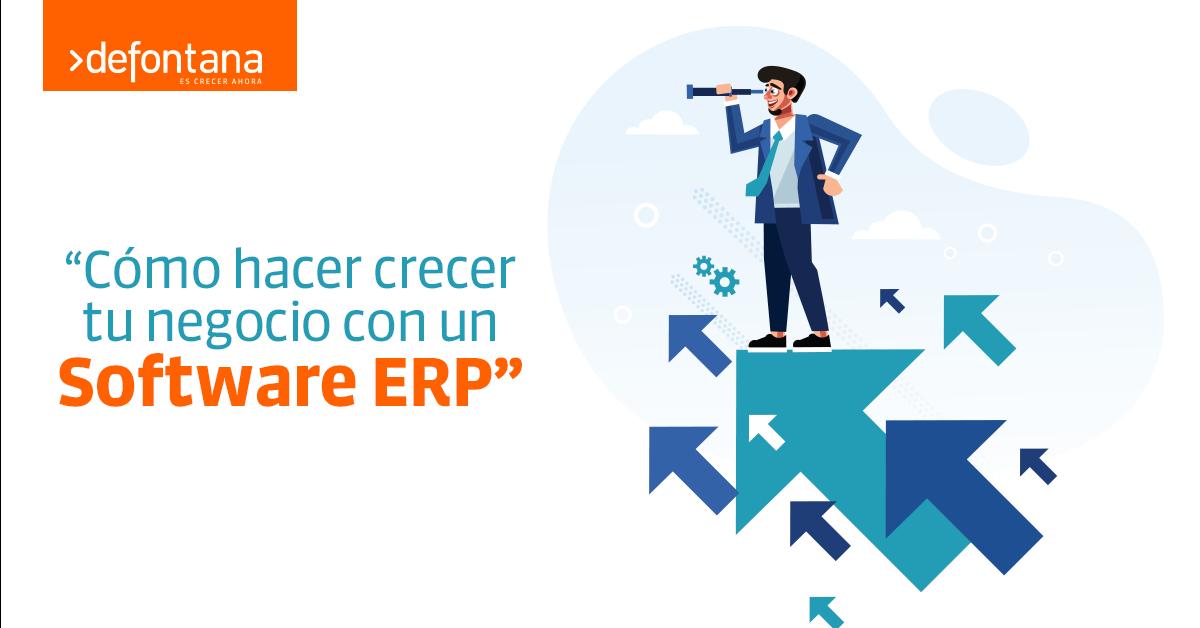 Cómo hacer crecer tu negocio con un Software ERP