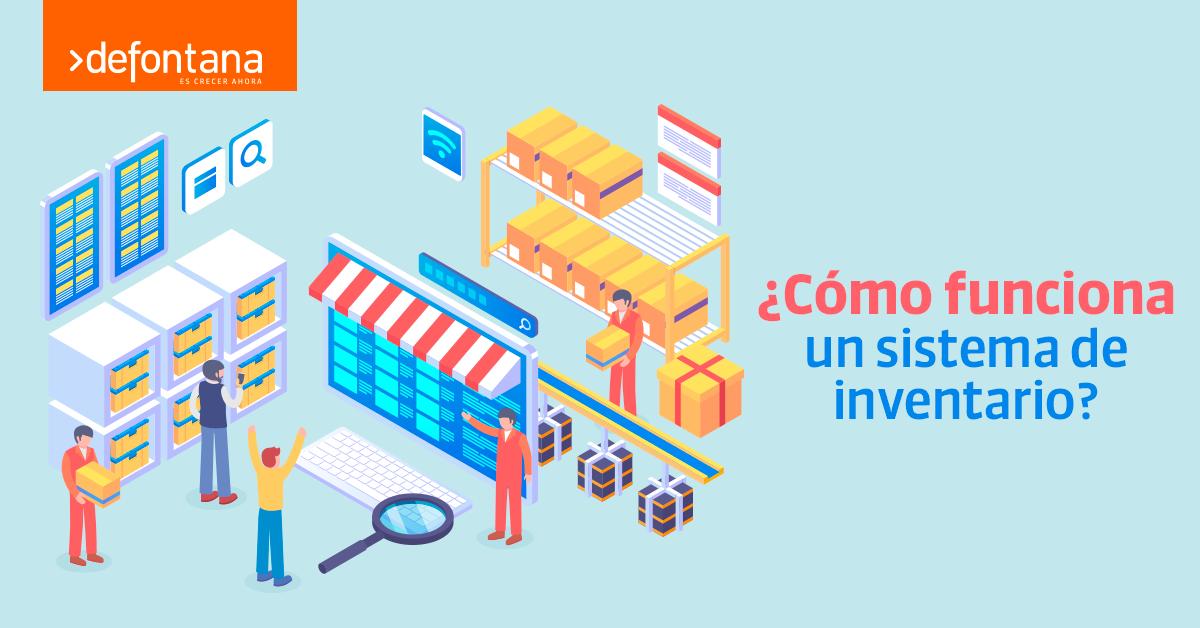 ¿Cómo funciona un sistema de inventario?