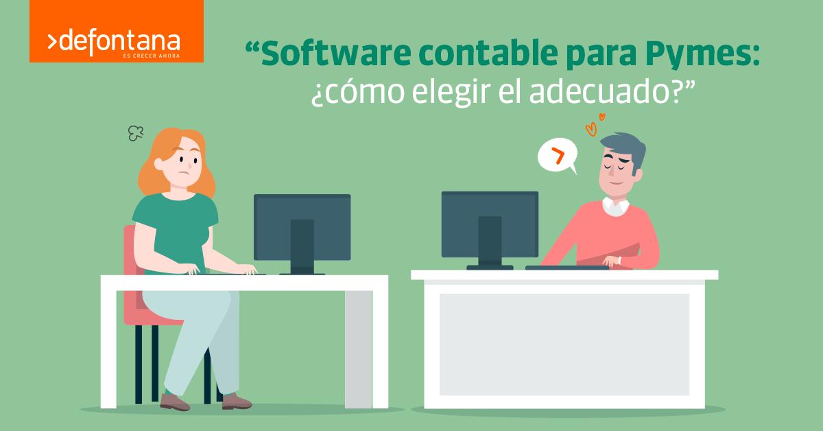Software contable para Pymes: ¿cómo elegir el adecuado?