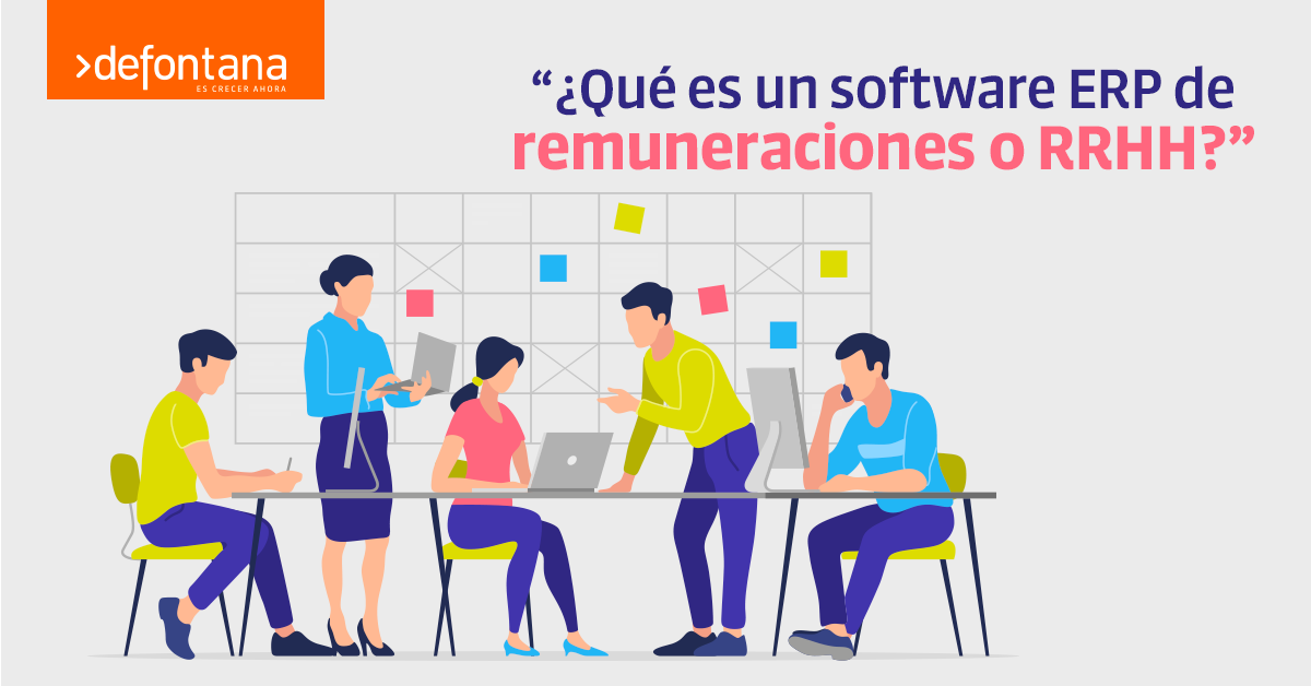 ¿Qué es un software ERP de remuneraciones o RRHH?