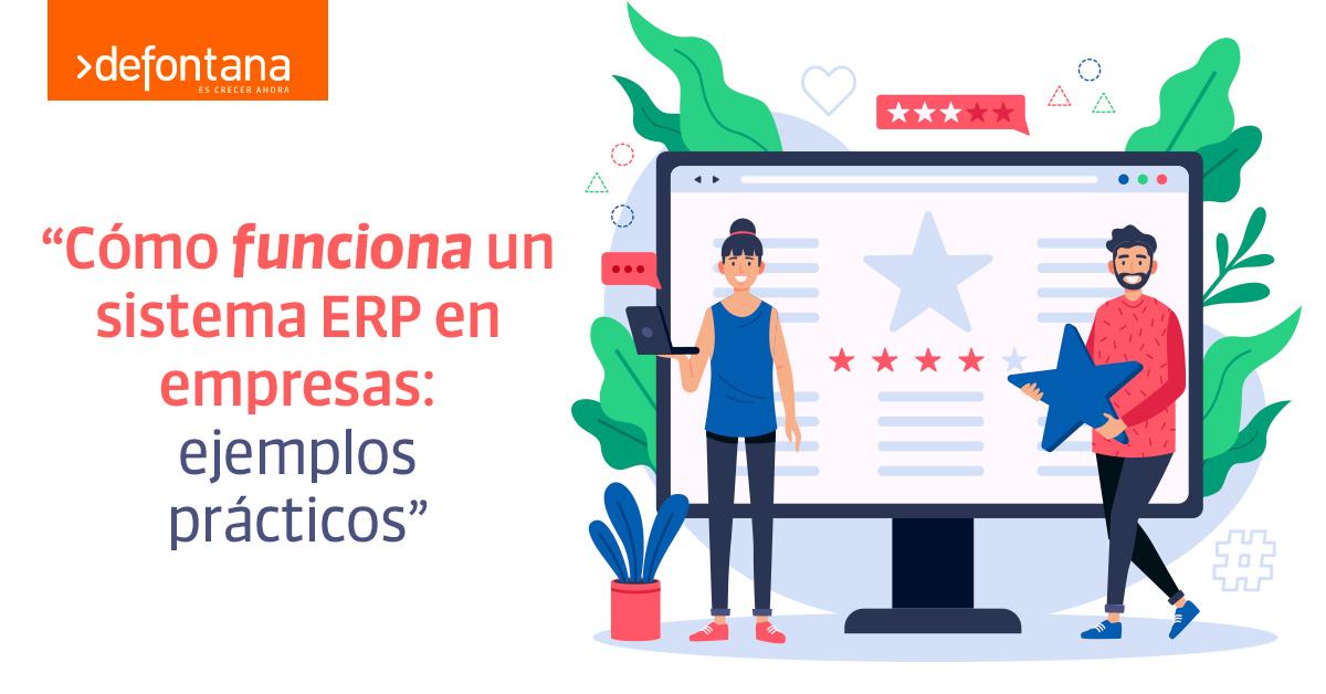 Cómo funciona un sistema ERP en empresas: ejemplos prácticos